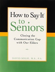 How-to-say-it-to-Seniors-Closing-the-communications-Gap-with-our-elders